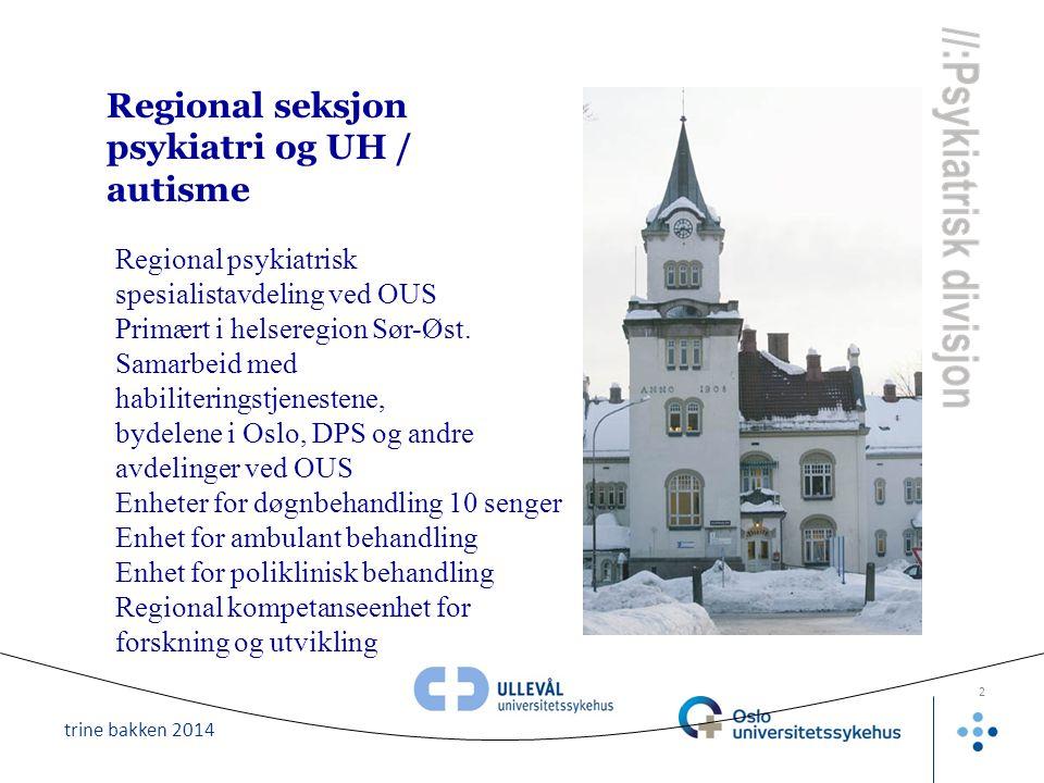 Regional seksjon psykiatri og UH / autisme