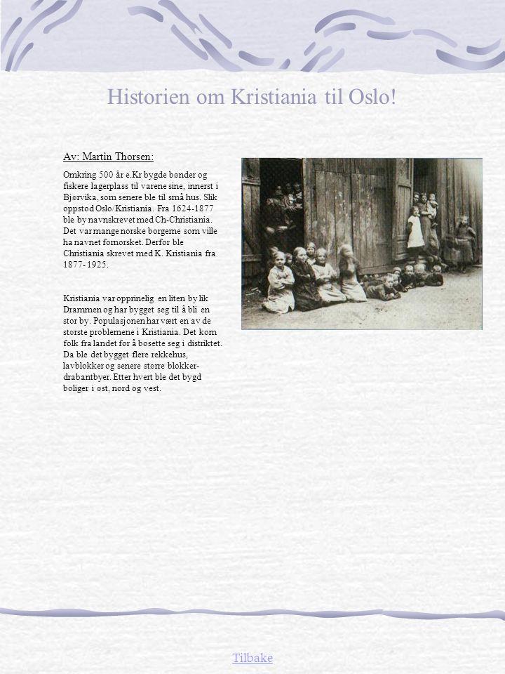 Historien om Kristiania til Oslo!