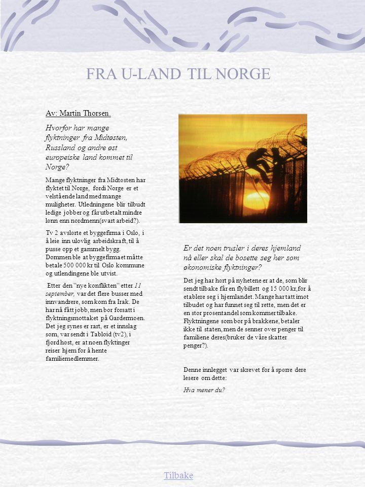 FRA U-LAND TIL NORGE Tilbake Av: Martin Thorsen.