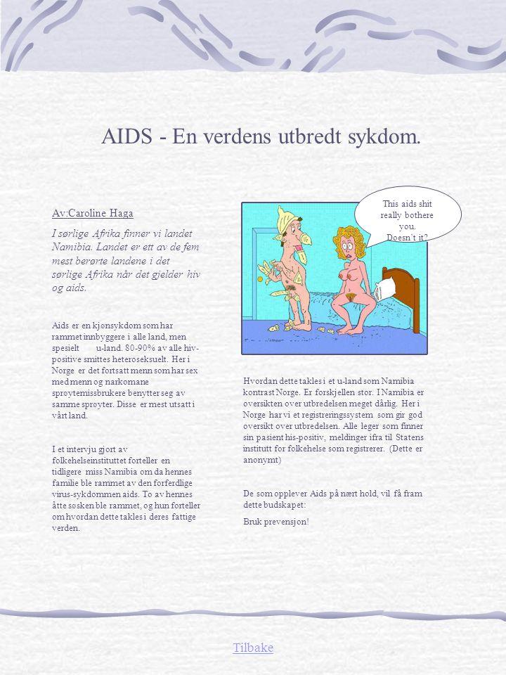 AIDS - En verdens utbredt sykdom.