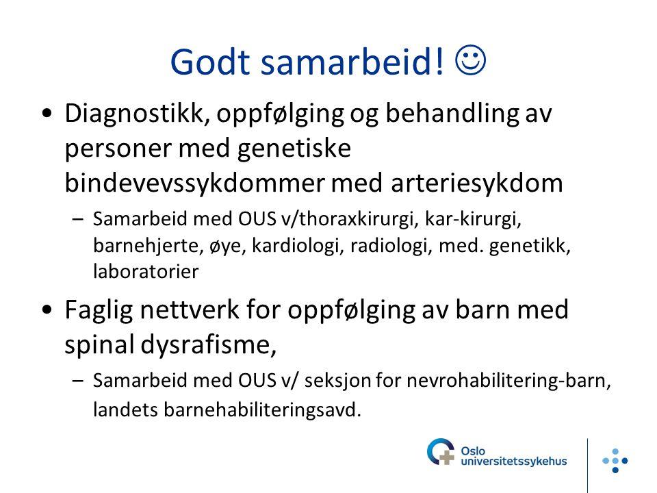 Godt samarbeid!  Diagnostikk, oppfølging og behandling av personer med genetiske bindevevssykdommer med arteriesykdom.