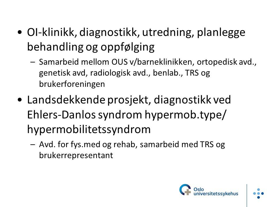 OI-klinikk, diagnostikk, utredning, planlegge behandling og oppfølging