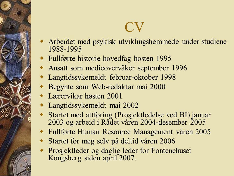 CV Arbeidet med psykisk utviklingshemmede under studiene 1988-1995