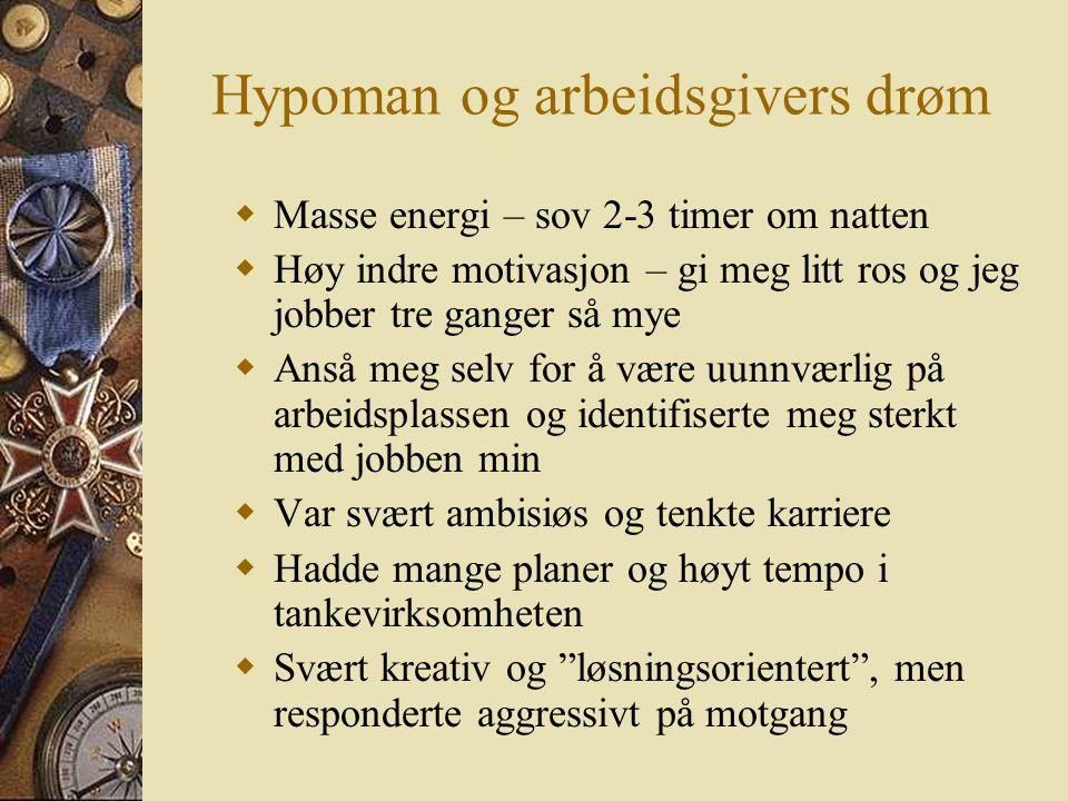 Hypoman og arbeidsgivers drøm