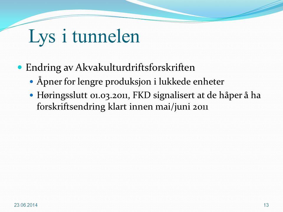 Lys i tunnelen Endring av Akvakulturdriftsforskriften