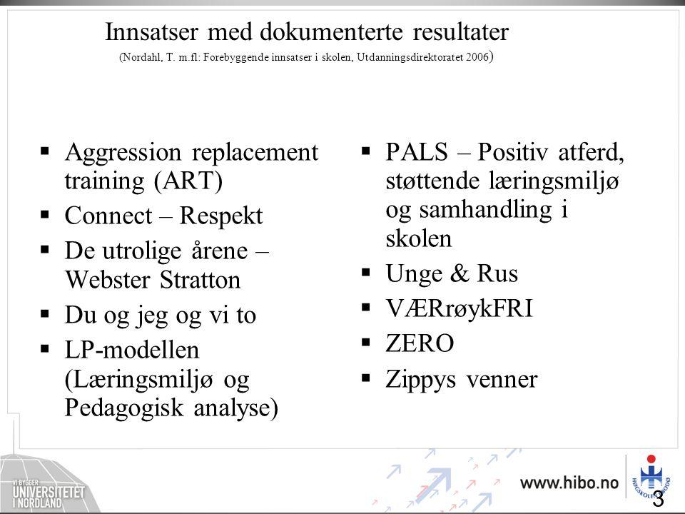 Innsatser med dokumenterte resultater (Nordahl, T. m