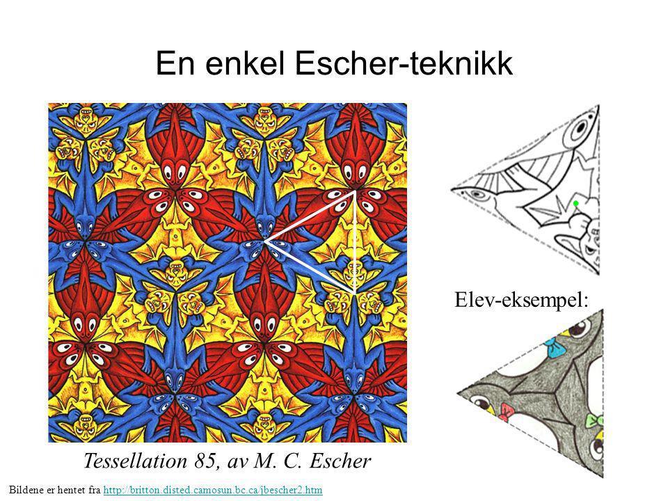 En enkel Escher-teknikk