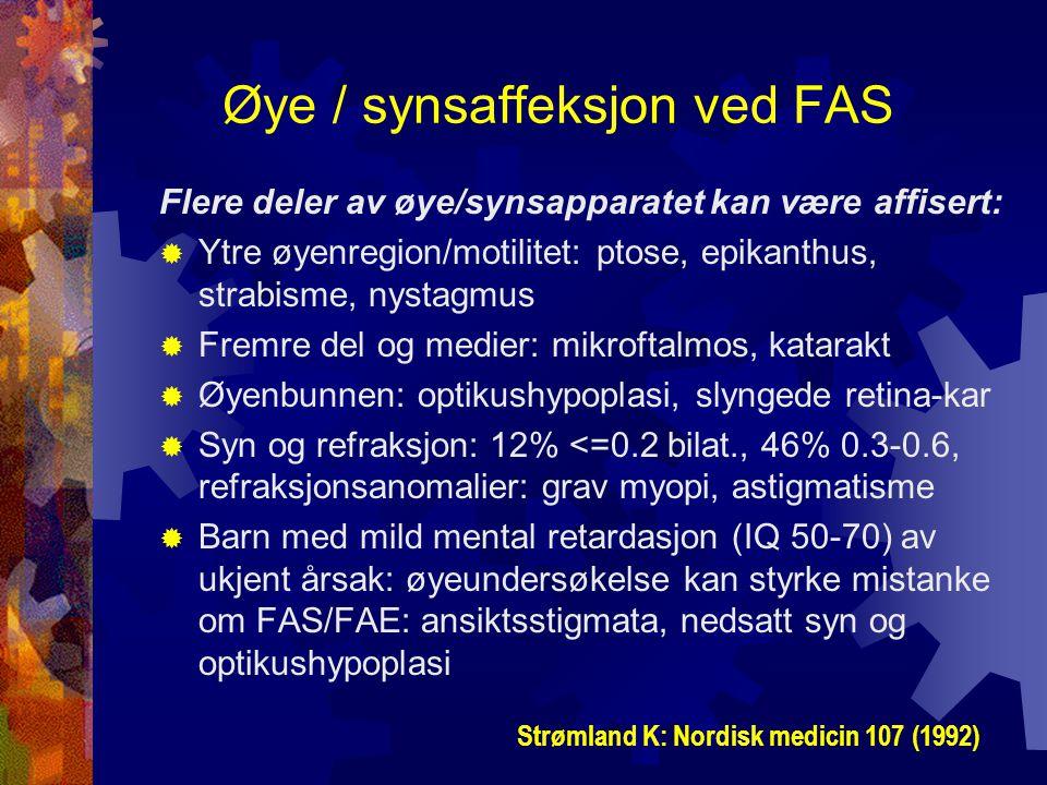 Øye / synsaffeksjon ved FAS