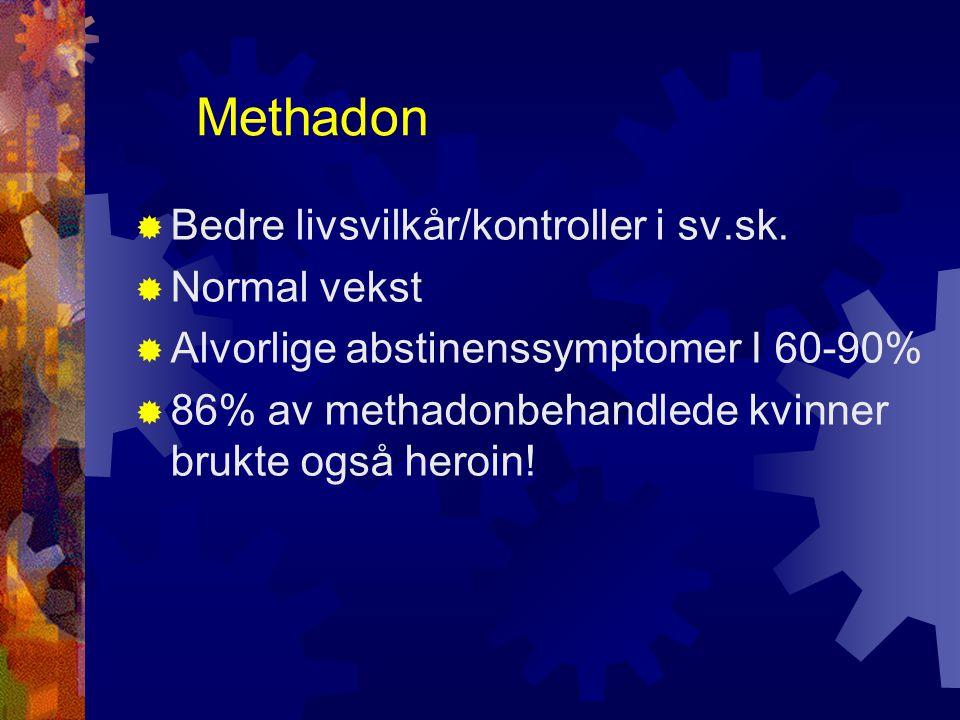 Methadon Bedre livsvilkår/kontroller i sv.sk. Normal vekst