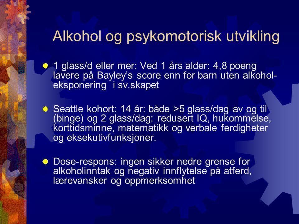 Alkohol og psykomotorisk utvikling
