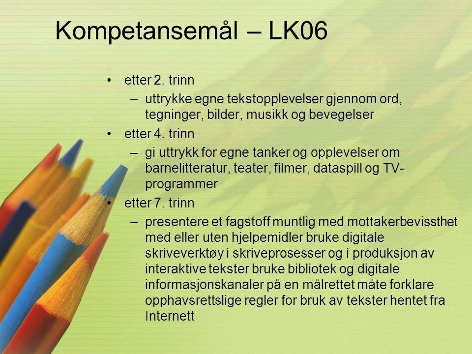 Kompetansemål – LK06 etter 2. trinn