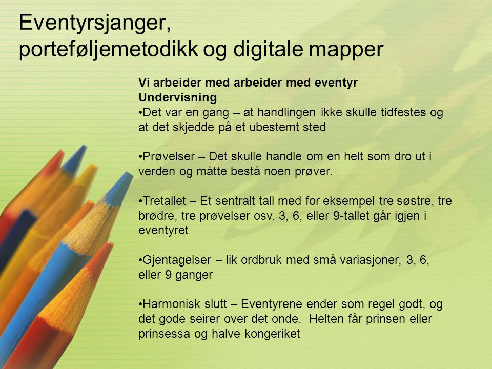 Eventyrsjanger, porteføljemetodikk og digitale mapper