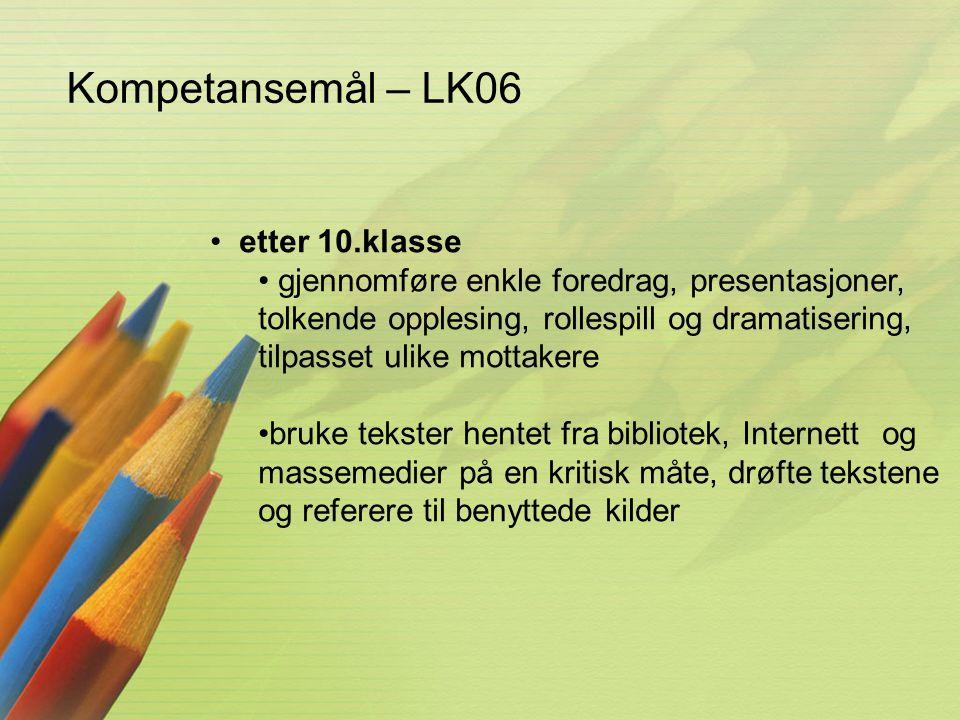 Kompetansemål – LK06 etter 10.klasse