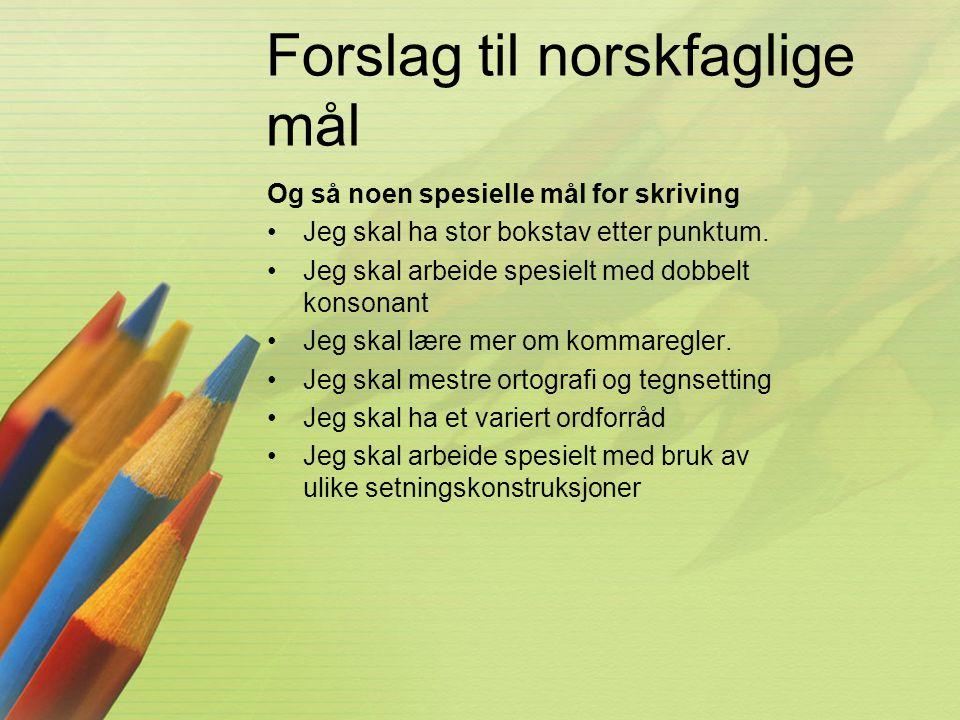 Forslag til norskfaglige mål