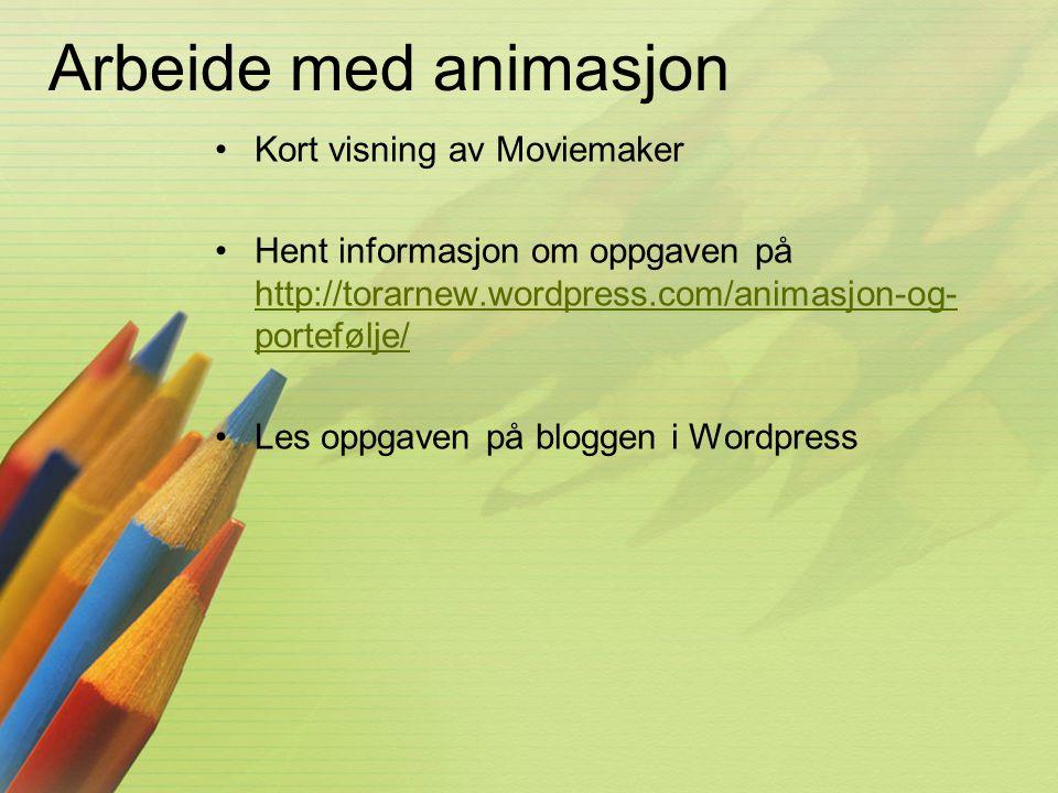 Arbeide med animasjon Kort visning av Moviemaker