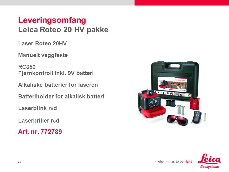 Leveringsomfang Leica Roteo 20 HV pakke