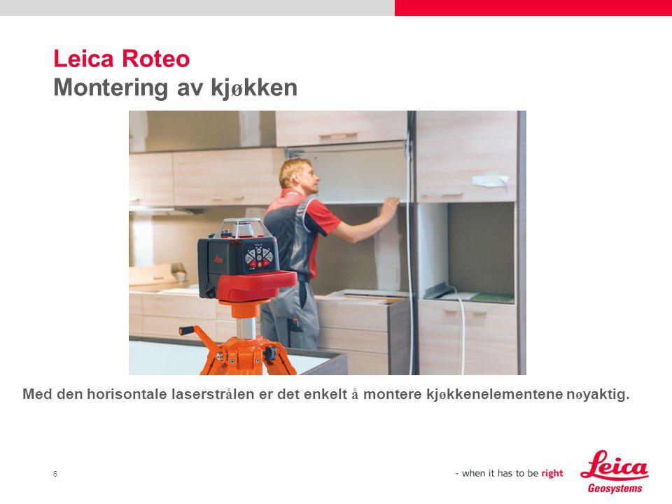 Leica Roteo Montering av kjøkken