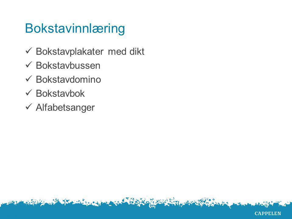 Bokstavinnlæring Bokstavplakater med dikt Bokstavbussen Bokstavdomino