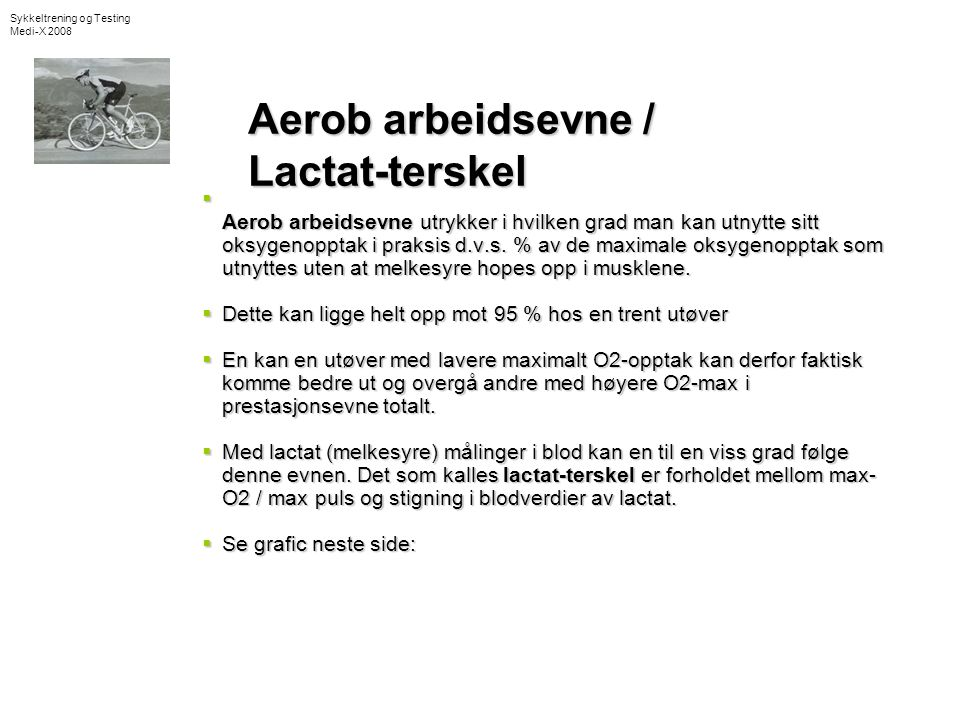 Aerob arbeidsevne / Lactat-terskel