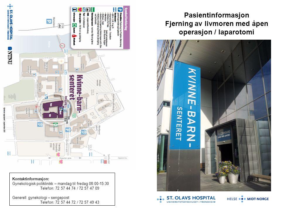 Fjerning av livmoren med åpen operasjon / laparotomi