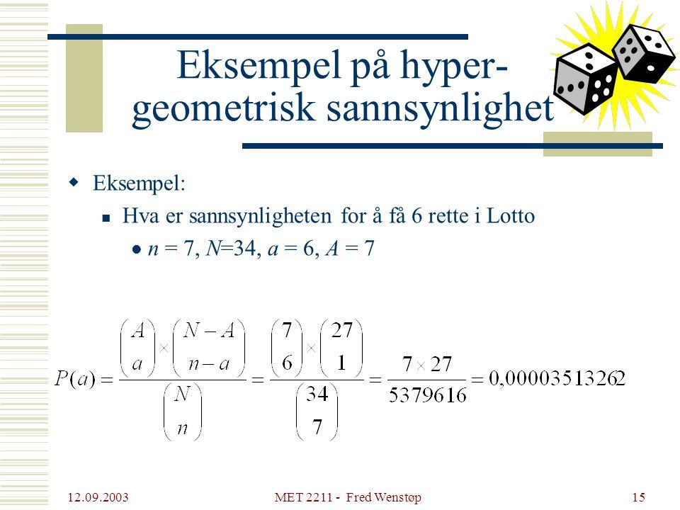 Eksempel på hyper- geometrisk sannsynlighet