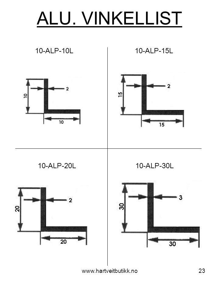 ALU. VINKELLIST 10-ALP-10L 10-ALP-15L 10-ALP-20L 10-ALP-30L