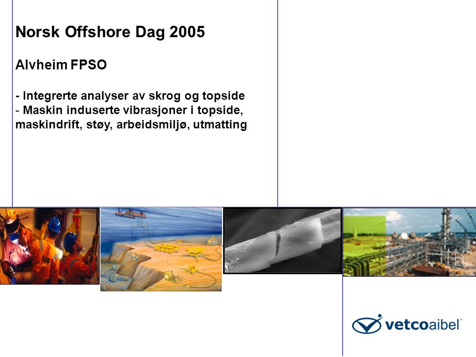 Norsk Offshore Dag 2005 Alvheim FPSO