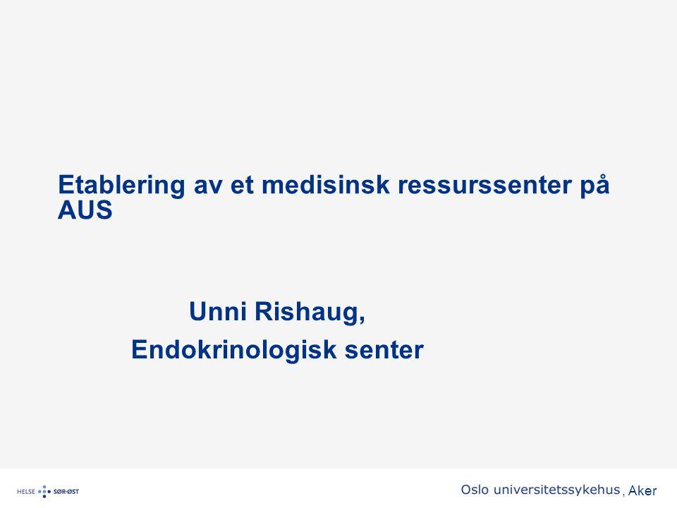 Etablering av et medisinsk ressurssenter på AUS