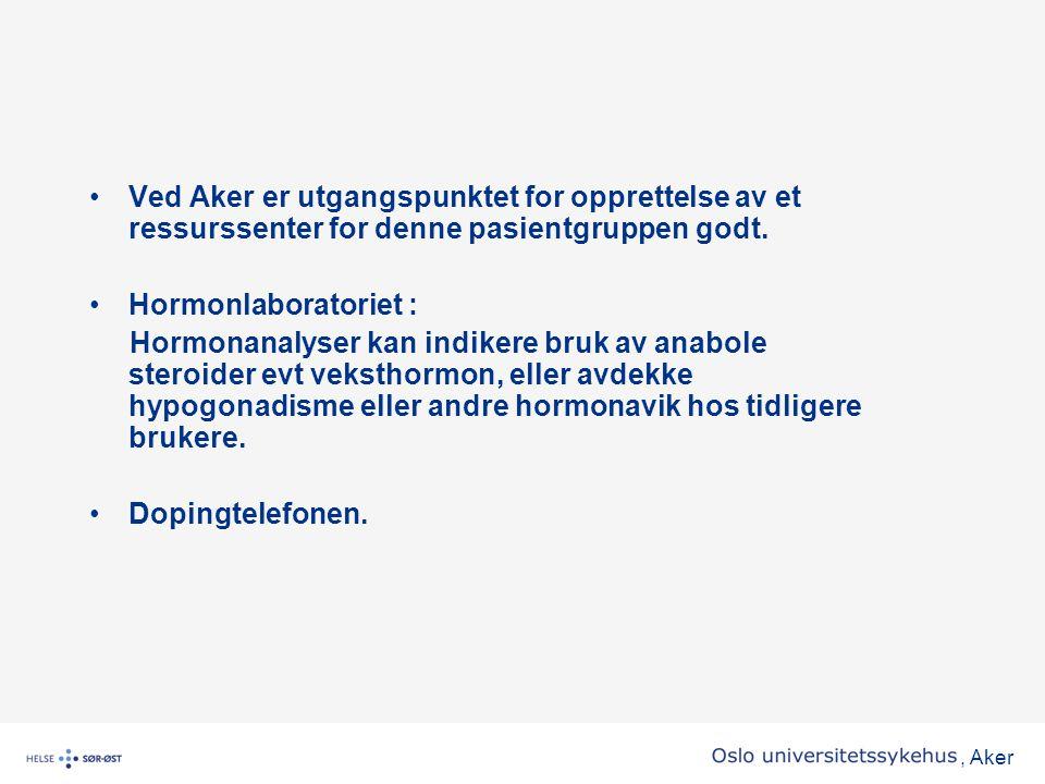 Ved Aker er utgangspunktet for opprettelse av et ressurssenter for denne pasientgruppen godt.