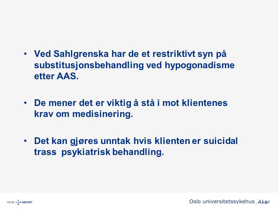 Ved Sahlgrenska har de et restriktivt syn på substitusjonsbehandling ved hypogonadisme etter AAS.