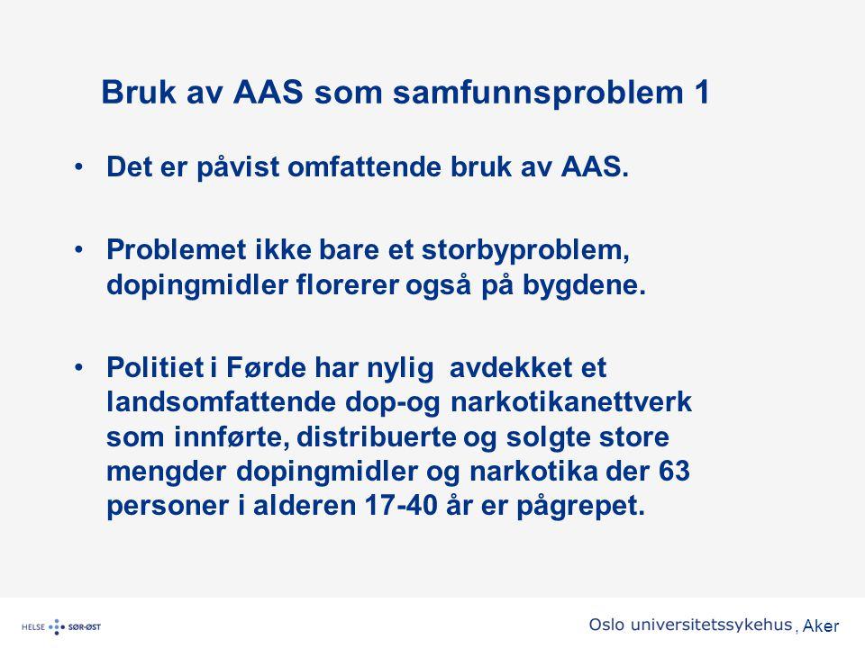 Bruk av AAS som samfunnsproblem 1