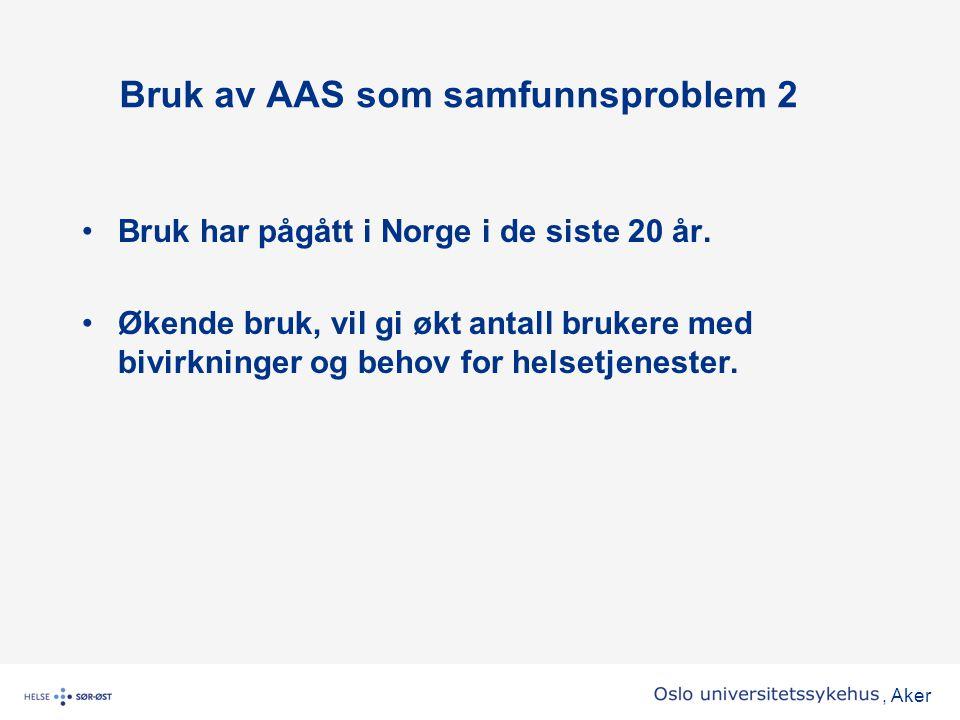Bruk av AAS som samfunnsproblem 2