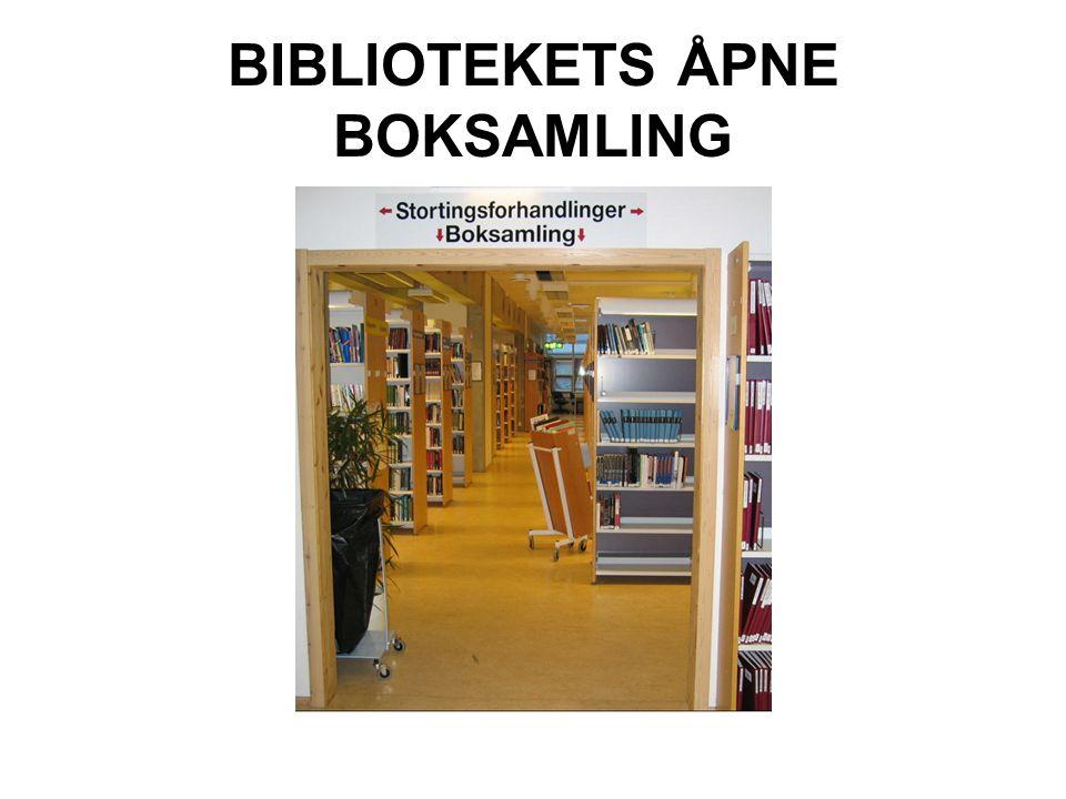 BIBLIOTEKETS ÅPNE BOKSAMLING