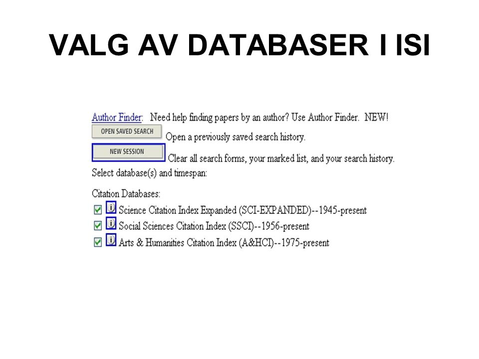 VALG AV DATABASER I ISI