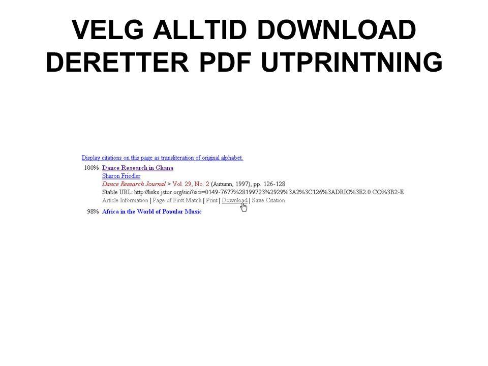 VELG ALLTID DOWNLOAD DERETTER PDF UTPRINTNING