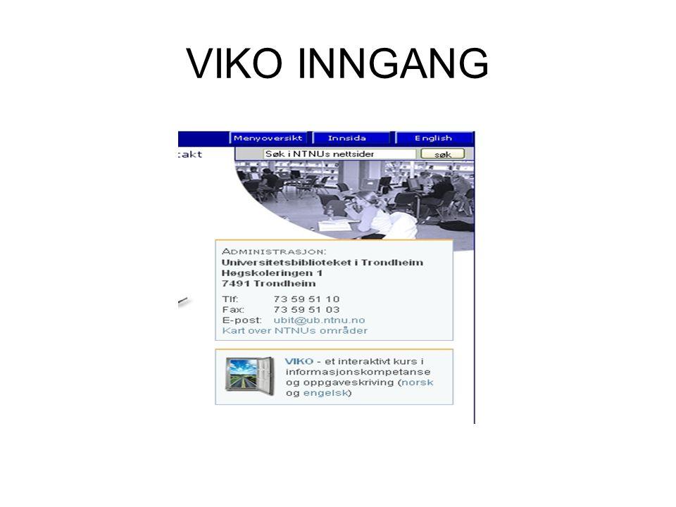 VIKO INNGANG