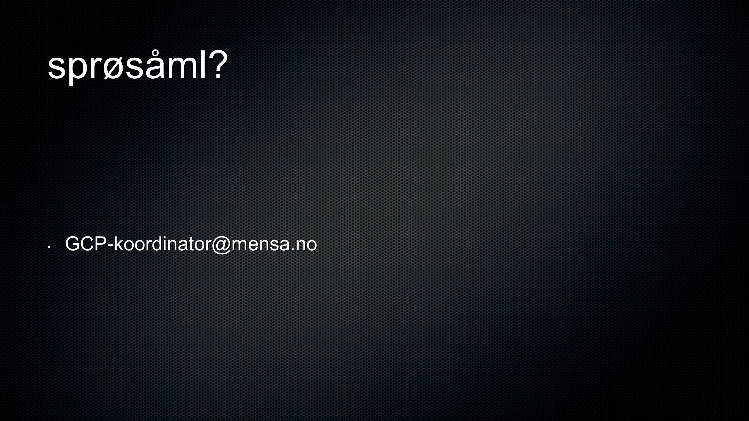 sprøsåml GCP-koordinator@mensa.no