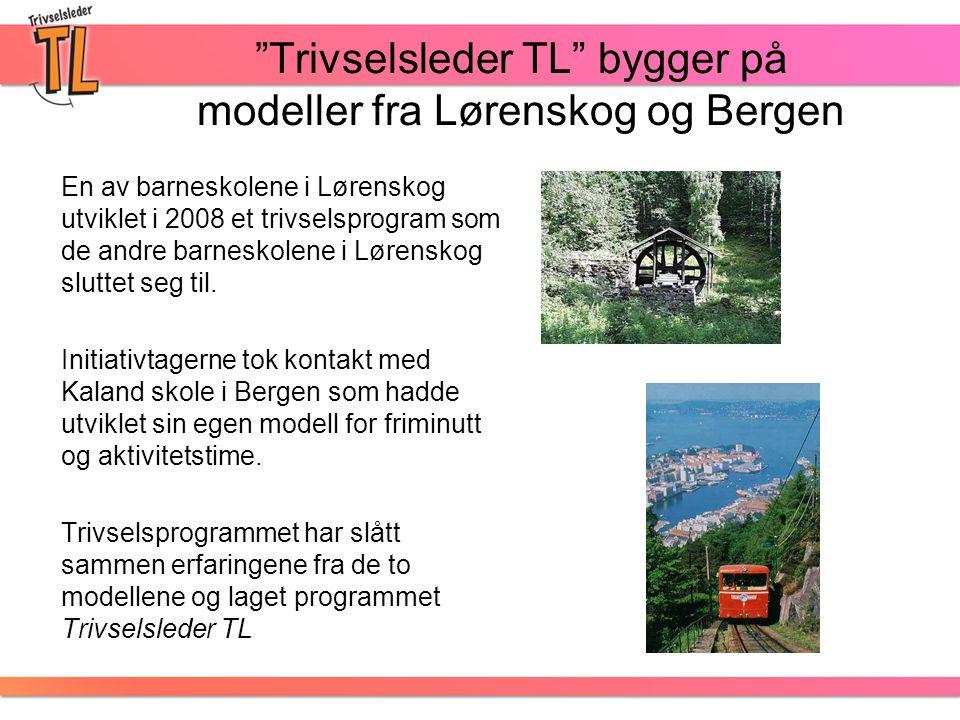 Trivselsleder TL bygger på modeller fra Lørenskog og Bergen