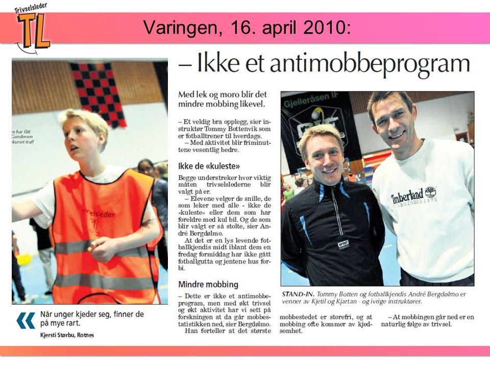 Varingen, 16. april 2010: