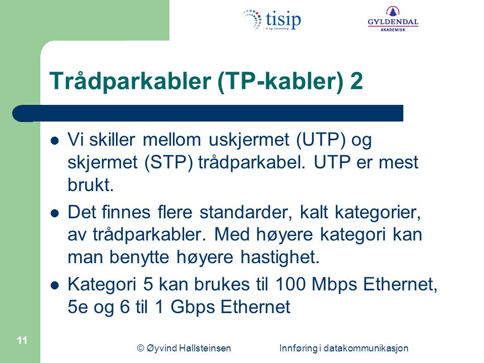 Trådparkabler (TP-kabler) 2