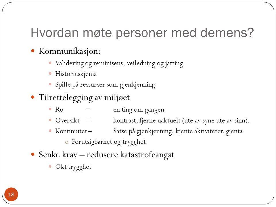 Hvordan møte personer med demens