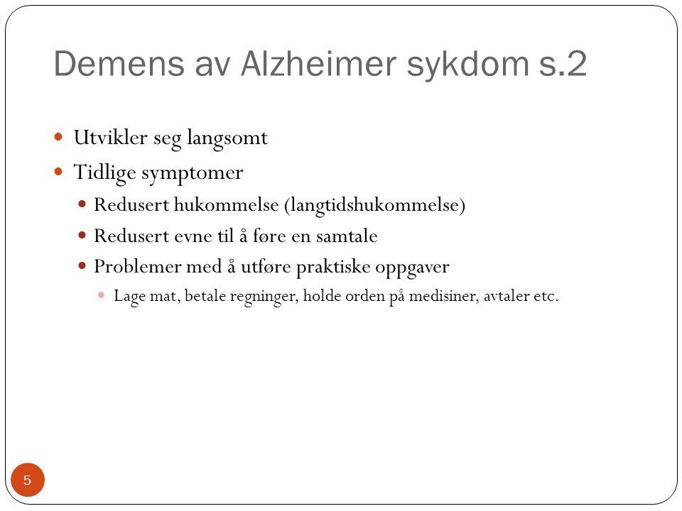 Demens av Alzheimer sykdom s.2