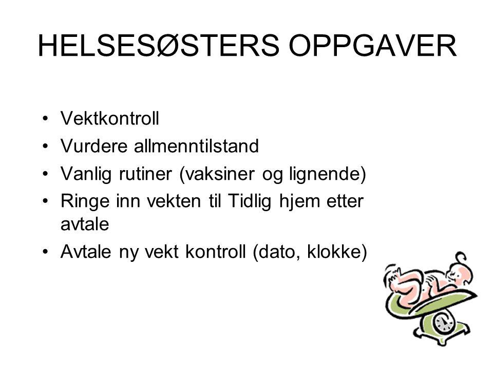 HELSESØSTERS OPPGAVER