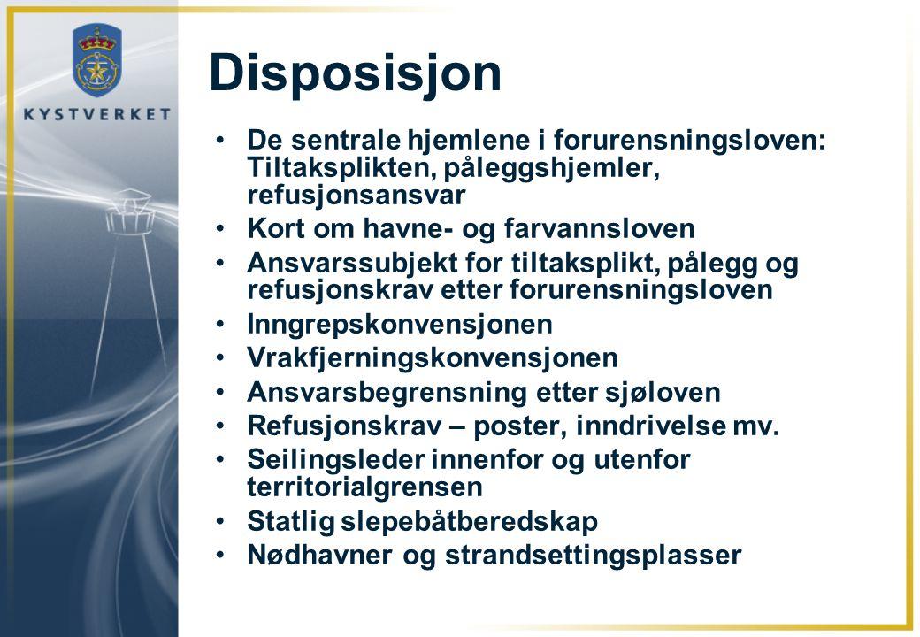 Disposisjon De sentrale hjemlene i forurensningsloven: Tiltaksplikten, påleggshjemler, refusjonsansvar.