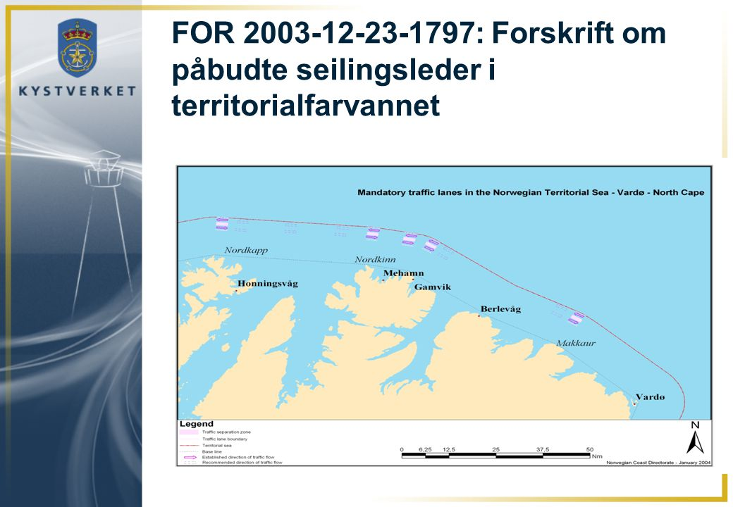 FOR 2003-12-23-1797: Forskrift om påbudte seilingsleder i territorialfarvannet