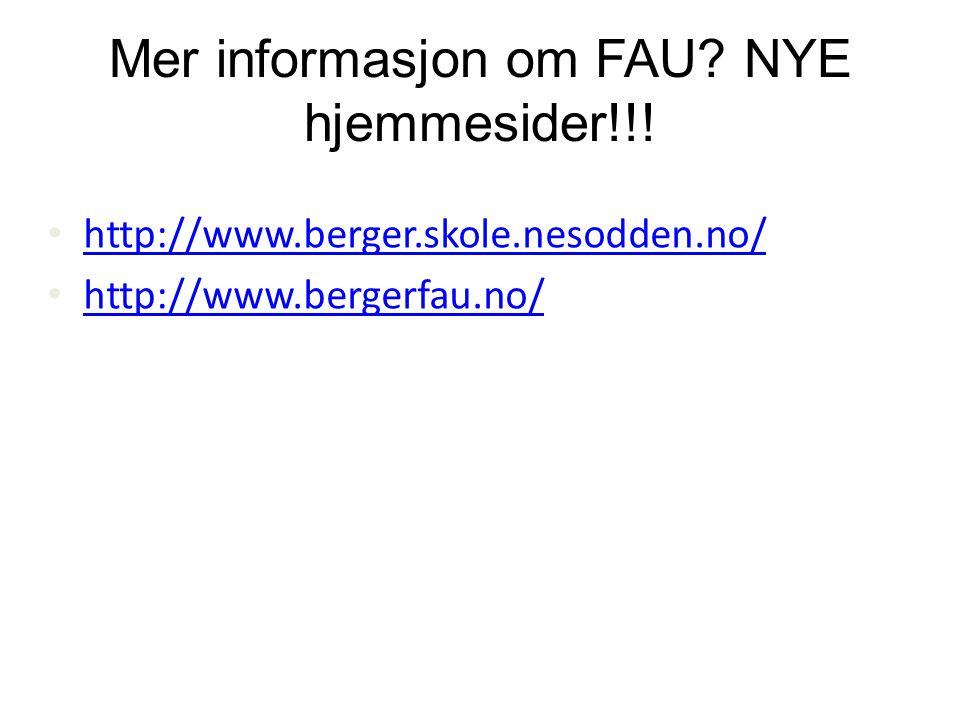 Mer informasjon om FAU NYE hjemmesider!!!