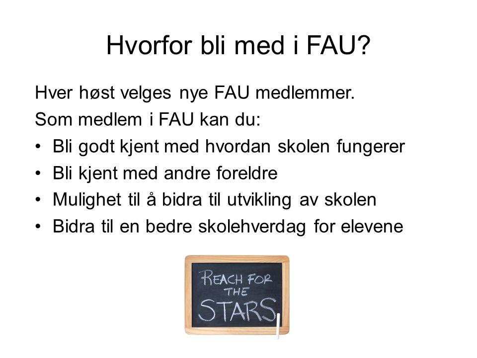Hvorfor bli med i FAU Hver høst velges nye FAU medlemmer.