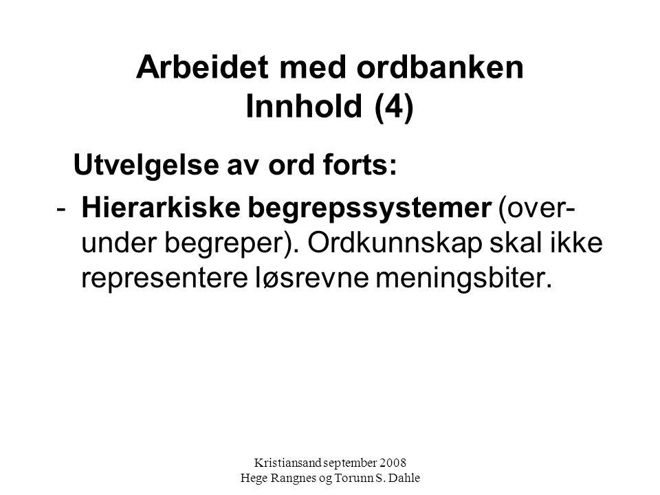 Arbeidet med ordbanken Innhold (4)