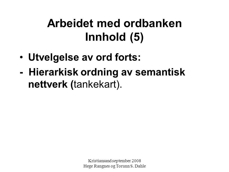Arbeidet med ordbanken Innhold (5)