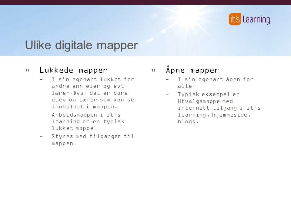 Ulike digitale mapper Lukkede mapper Åpne mapper